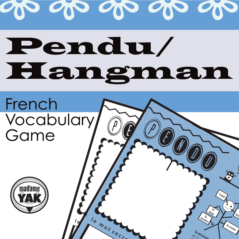 Pendu French Hangman Is A Class Pleasing Vocabulary