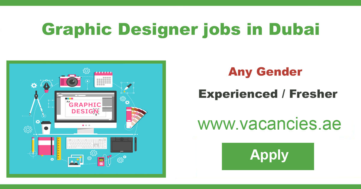 Find all the latest Graphic designer jobs in Dubai  Experience