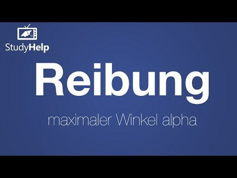Reibung - maximaler Winkel alpha gesucht - YouTube