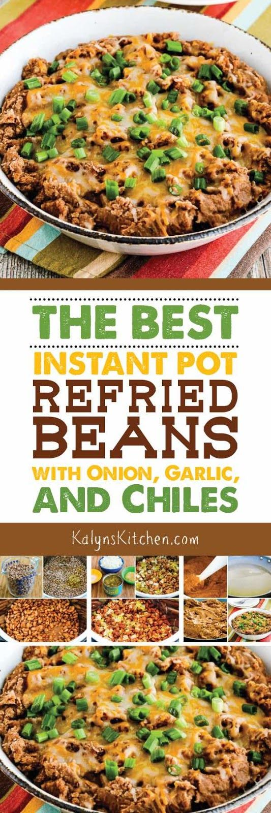 The seasonings I use really do make these The BEST Instant Pot Refried Beans (with Onion, Garlic, and Chiles). And these tasty beans are low-glycemic, gluten-free, meatless, and South Beach Diet friendly. [found on KalynsKitchen.com] #InstantPot #PressureCooker #InstantPotRefriedBeans #RubiosCopycatBeans #PressureCookerRefriedBeans