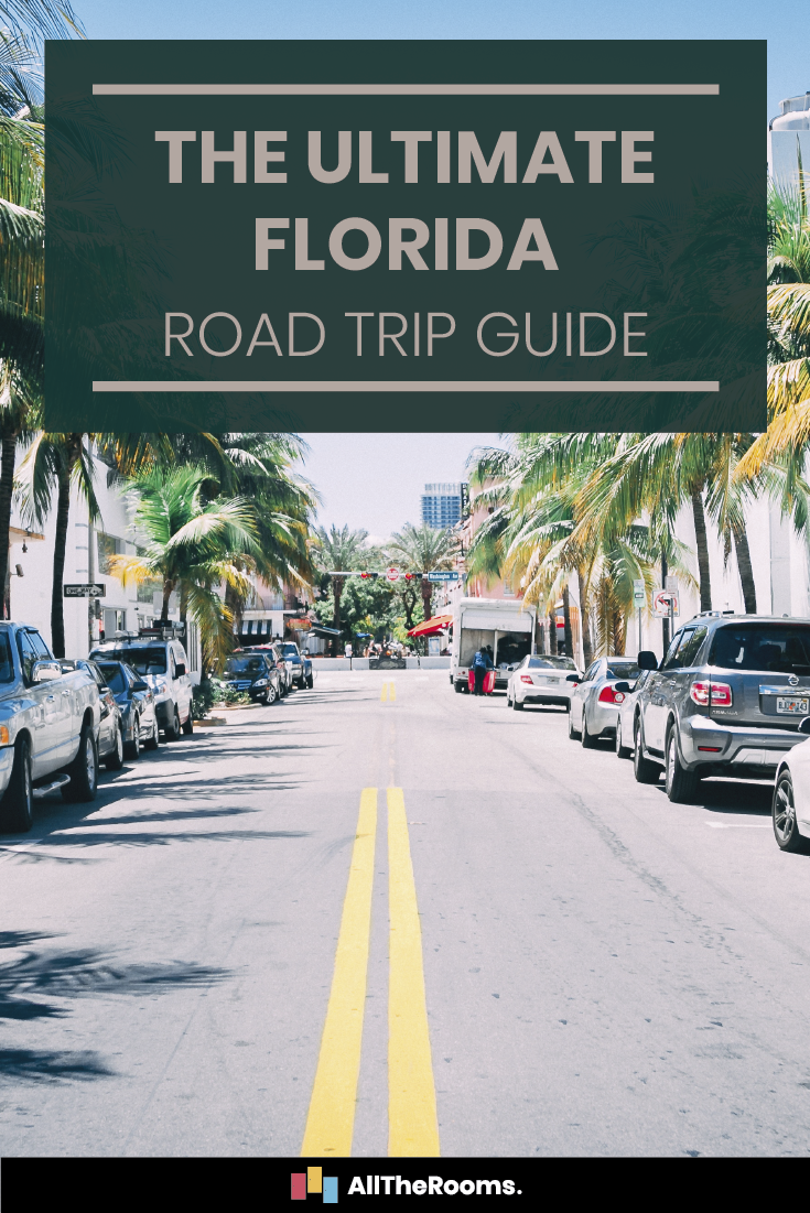 Road Trip In Florida Your Go To Route Alltherooms The Vacation Rental Experts Best Places To Travel Trip Ways To Travel