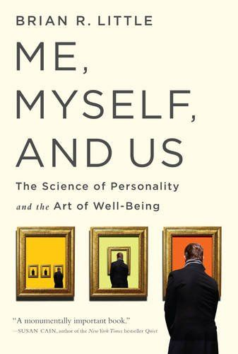 Me, Myself, and Us: The Science of Personality and the Ar...