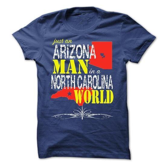 Arizona Man In A North Carolina World T Shirts, Hoodies. Check price ==► https://www.sunfrog.com/States/Arizona-Man-In-A-North-Carolina-World-.html?41382 $23.97