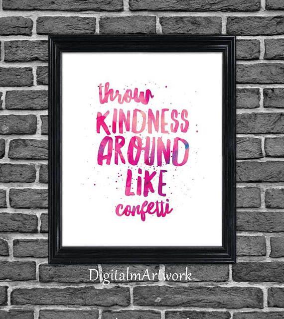 Throw kindness around like confetti, Printable poster, Dorm room decor, teen girl room decor, college dorm poster, college roommate gift #throwkindnessaroundlikeconfetti