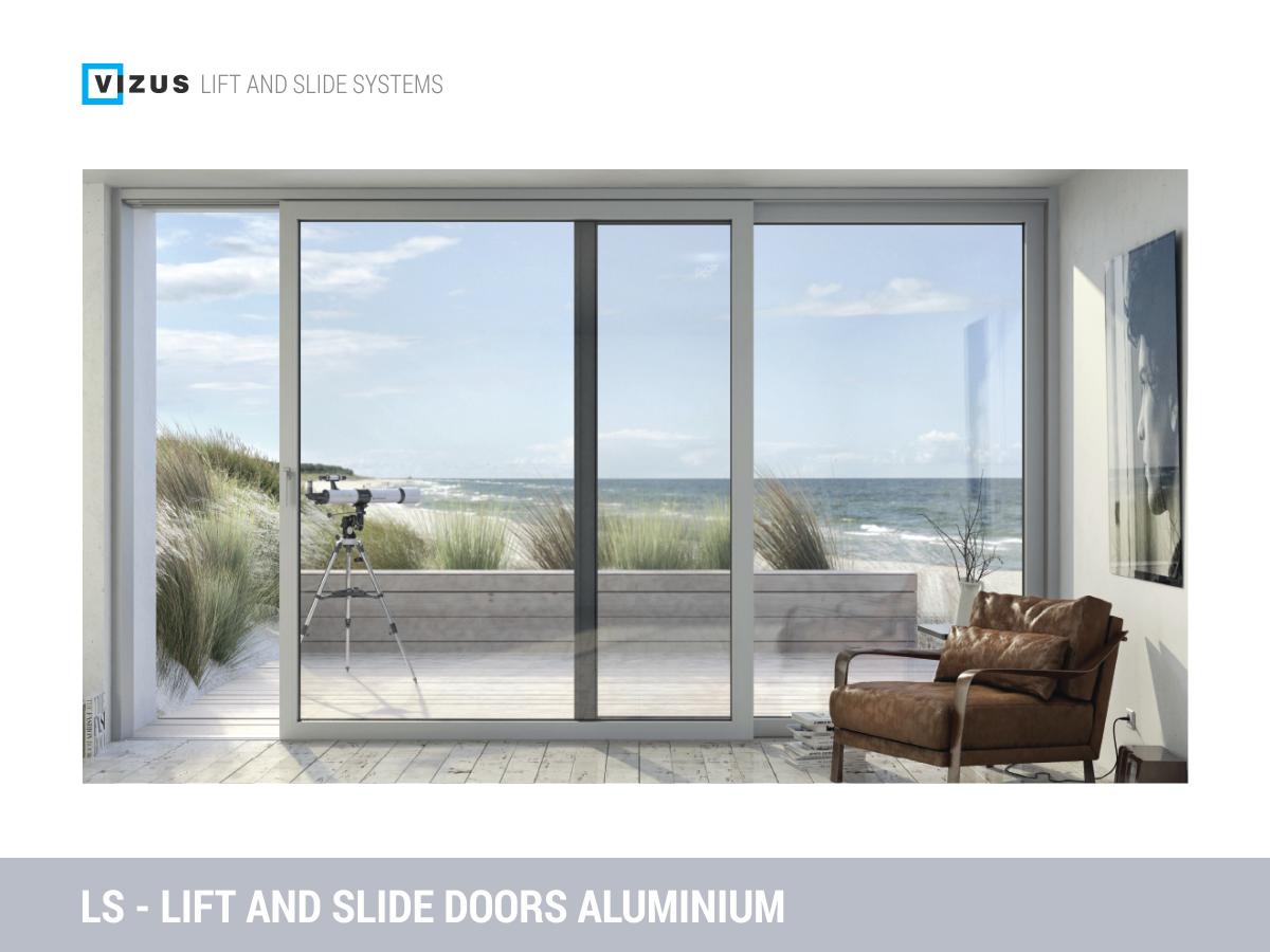Ls Aluminum Lift And Slide Doors Lift And Slide Aluminum Door System Consists Of Structure Fixed Sliding Door Fram Aluminium Doors Door Frame Sliding Doors