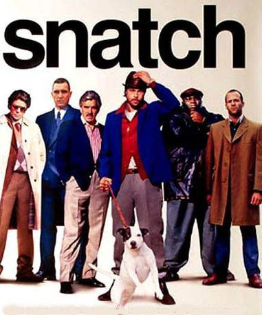 Snatch. Guy Ritchie..one of  my favourite film makers...always a great cast, always a great story...fabulous dialogue