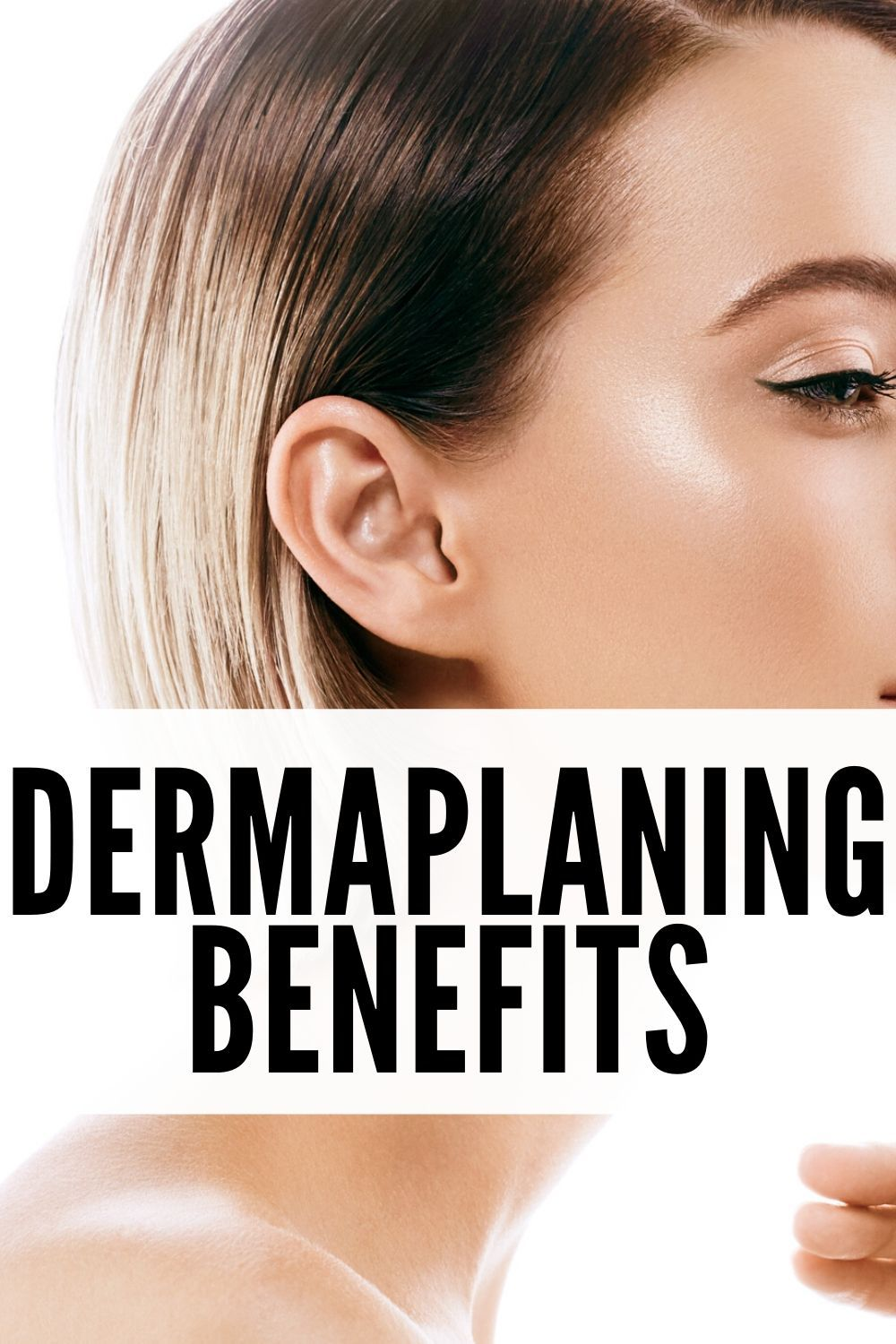 Dermaplaning At Home Benefits How to Dermaplane At Home