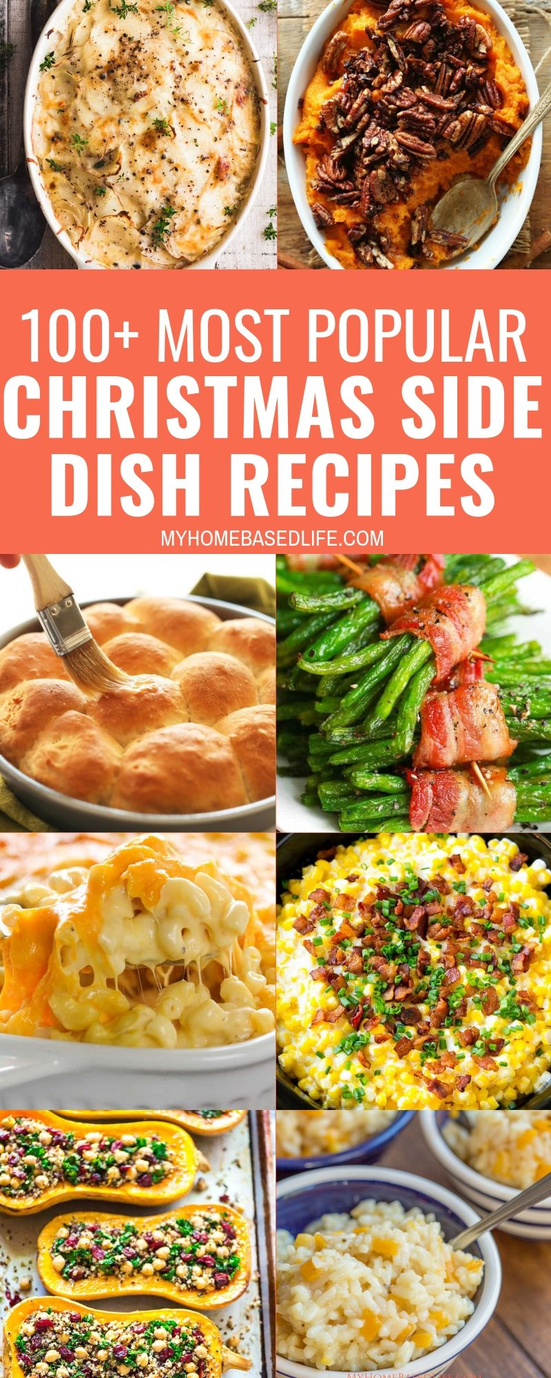 Some of the best and most popular Christmas Side Dishes are right here! Over 100 recipes to make your holiday meal top notch this year. #Christmas #sidedish #recipe #myhomebasedlife | Christmas Side Dishes | Christmas | Side Dish Recipes | Christmas Dinner |  via @myhomebasedlife #chickensidedishes