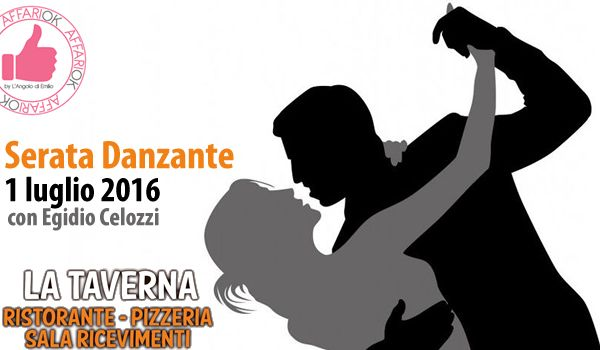 Serata Danzante Da La Taverna - 1 Luglio 2016 http://affariok.blogspot.it/2016/06/serata-danzante-da-la-taverna-1-luglio.html