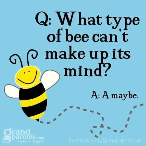 Entry #1 into the Bee Joke Hall of Fame.
