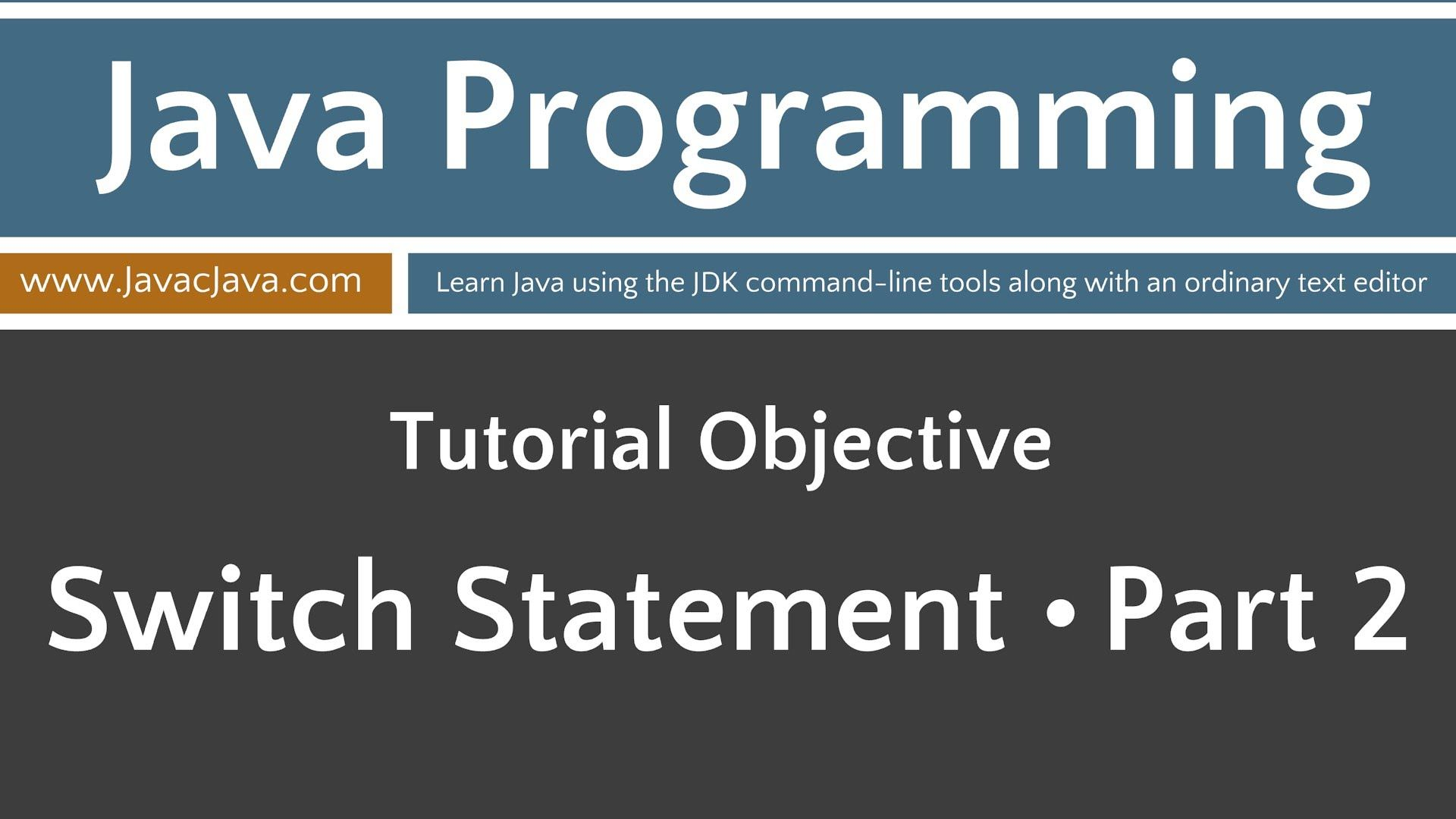 Learn Java Programming - Switch Statement Tutorial - Part 2 | Learn ...