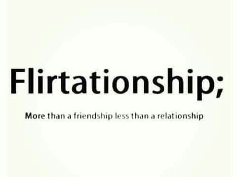 What S Flirting Friends And Of The Same As Friends With Benefits Crush Quotes Friends Quotes Flirty Quotes