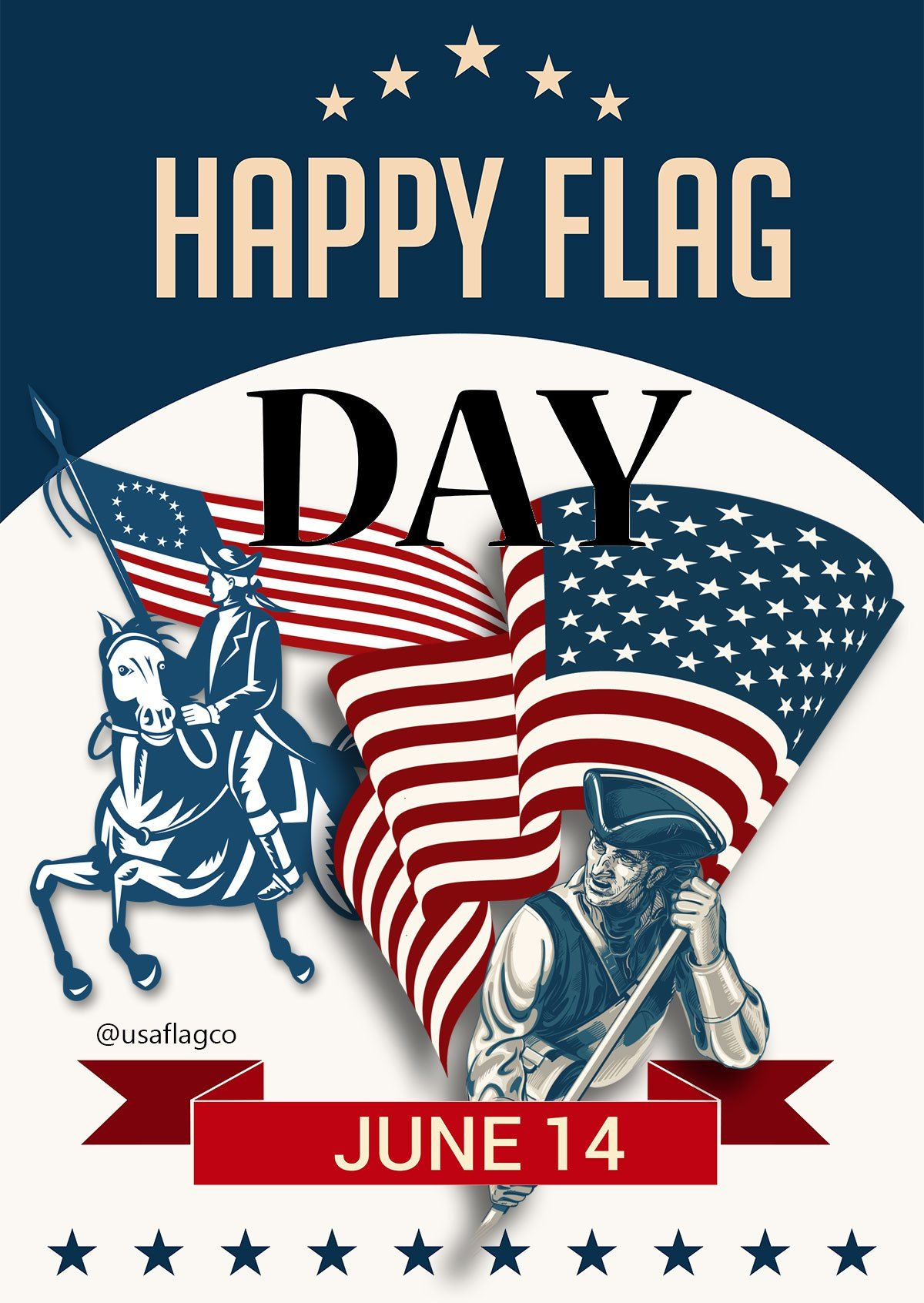 Happy Flag Day From Usa Flag Co Flag Day I Love America