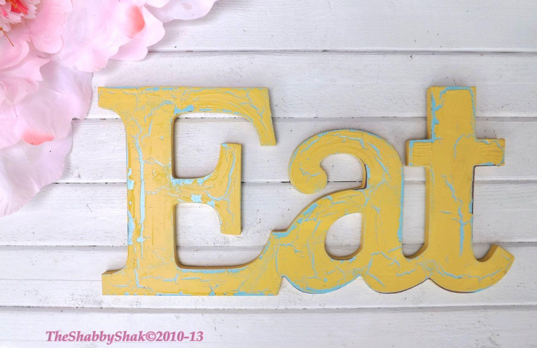 EAT Sign / Kitchen Decor / Yellow Kitchen Decor / by Theshabbyshak ...