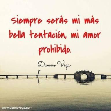 Resultado De Imagen Para Danns Vega Frases De Amor Pensamientos
