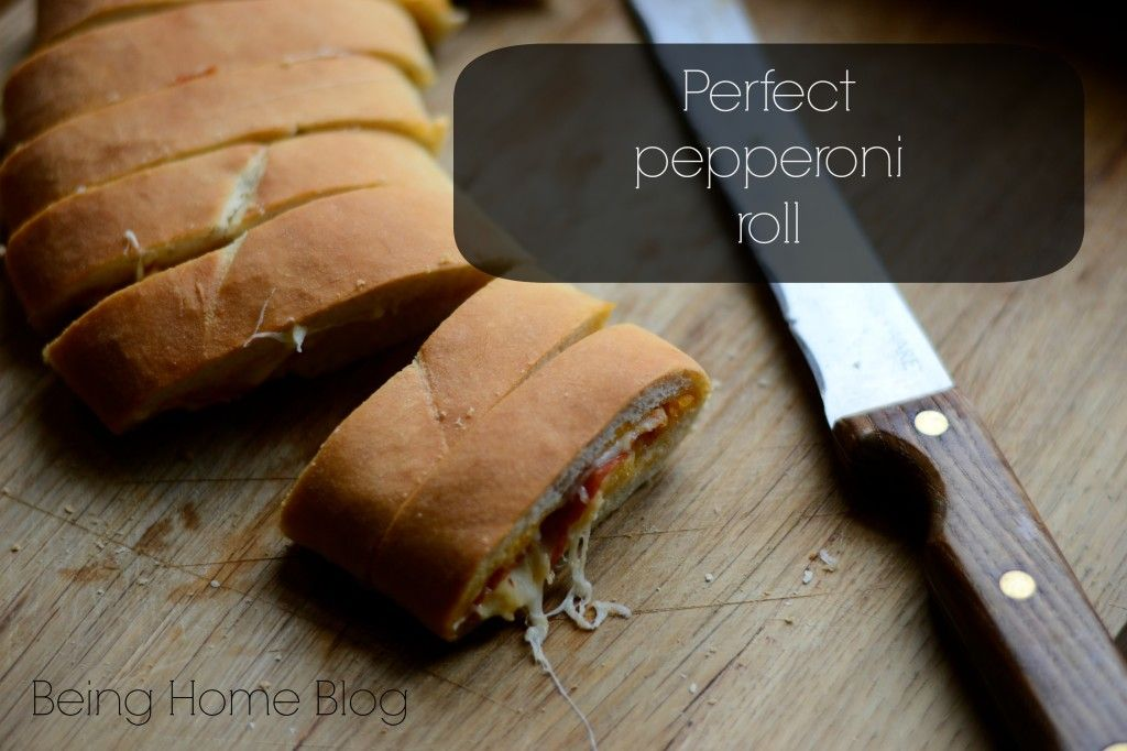 Best Pepperoni Roll (It's easy, too!) - Being Home
