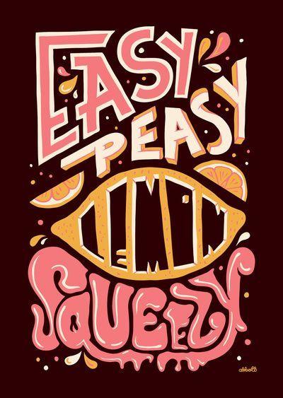 Easy Peasy Lemon Squeezy Typography   Typography design, Design ...