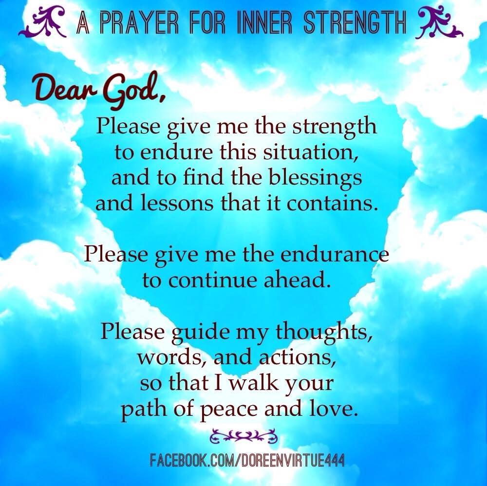 Finding Inner Strength Quotes: A Prayer For Inner Strength