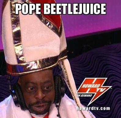 Here Is Beetlejuice Aka Black Pope Shabooty Howardstern News Beetlejuice Black Beetlejuice Beetlejuice Green
