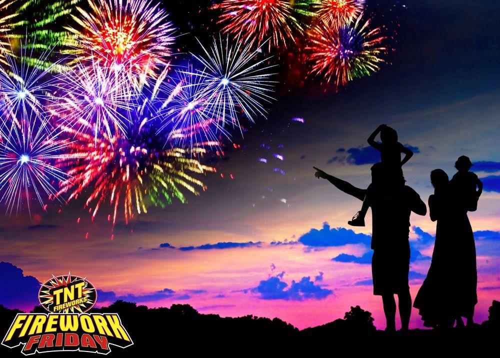 It's Firework Friday! Enjoy TNT Fireworks with your family. #TNTFireworks #1Brand #Fireworks #Family #Memories