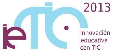 ieTIC 2013. Congreso Ibérico Internacional en Innovación Educativa con TIC