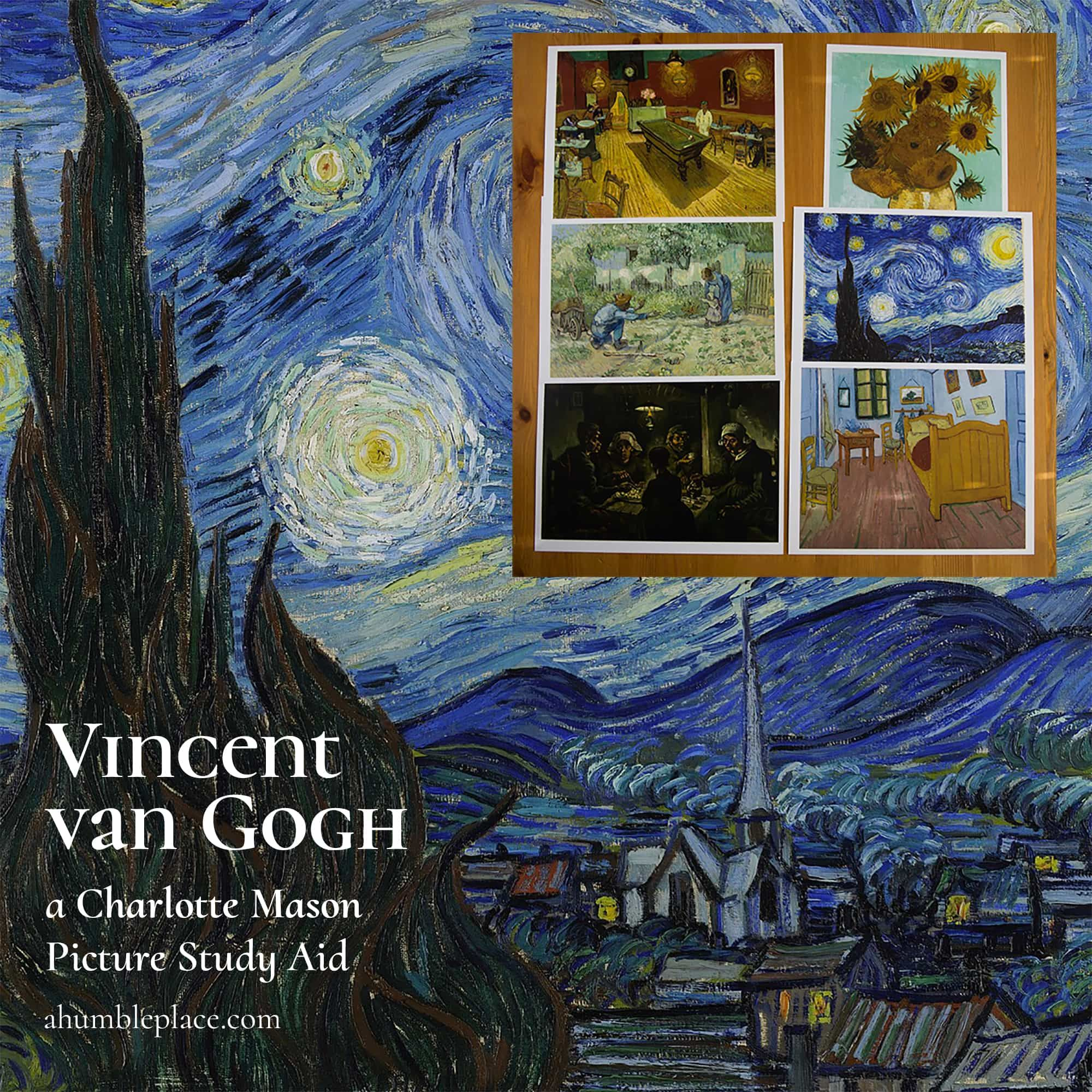 Vincent van Gogh: A Charlotte Mason Picture Study Aid and Prints #sunflowerbedroomideas