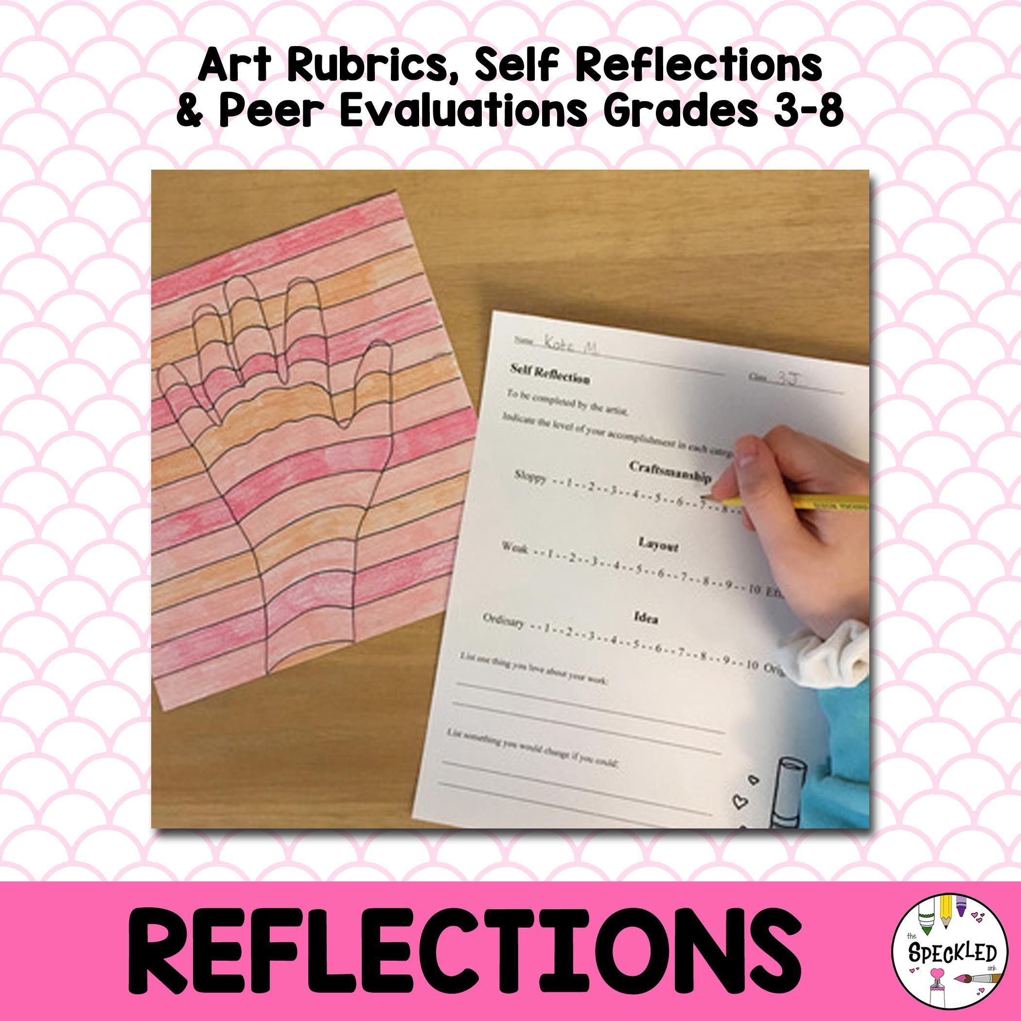 Art Rubrics Self Reflections Peer Evaluations For The