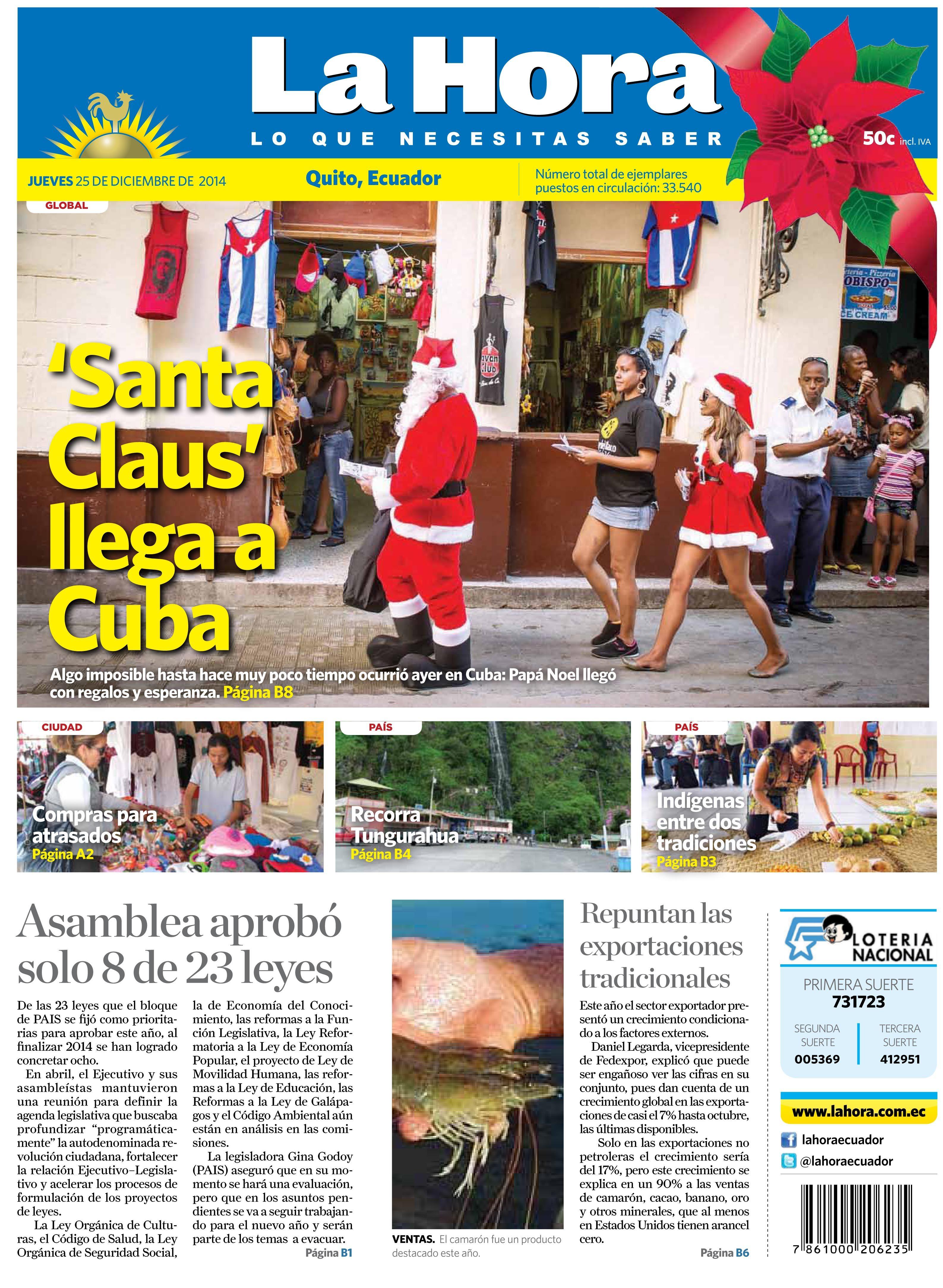 Los temas destacados de la jornada son: 'Santa Claus' llega a Cuba, Asamblea aprobó solo 8 de 23 leyes y Repuntan las exportaciones tradicionales.