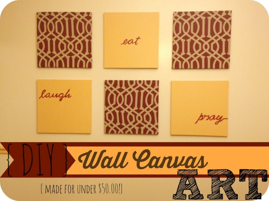 DIY} Wall Canvas Artwork {Made for under $50.00 | Wall canvas ...
