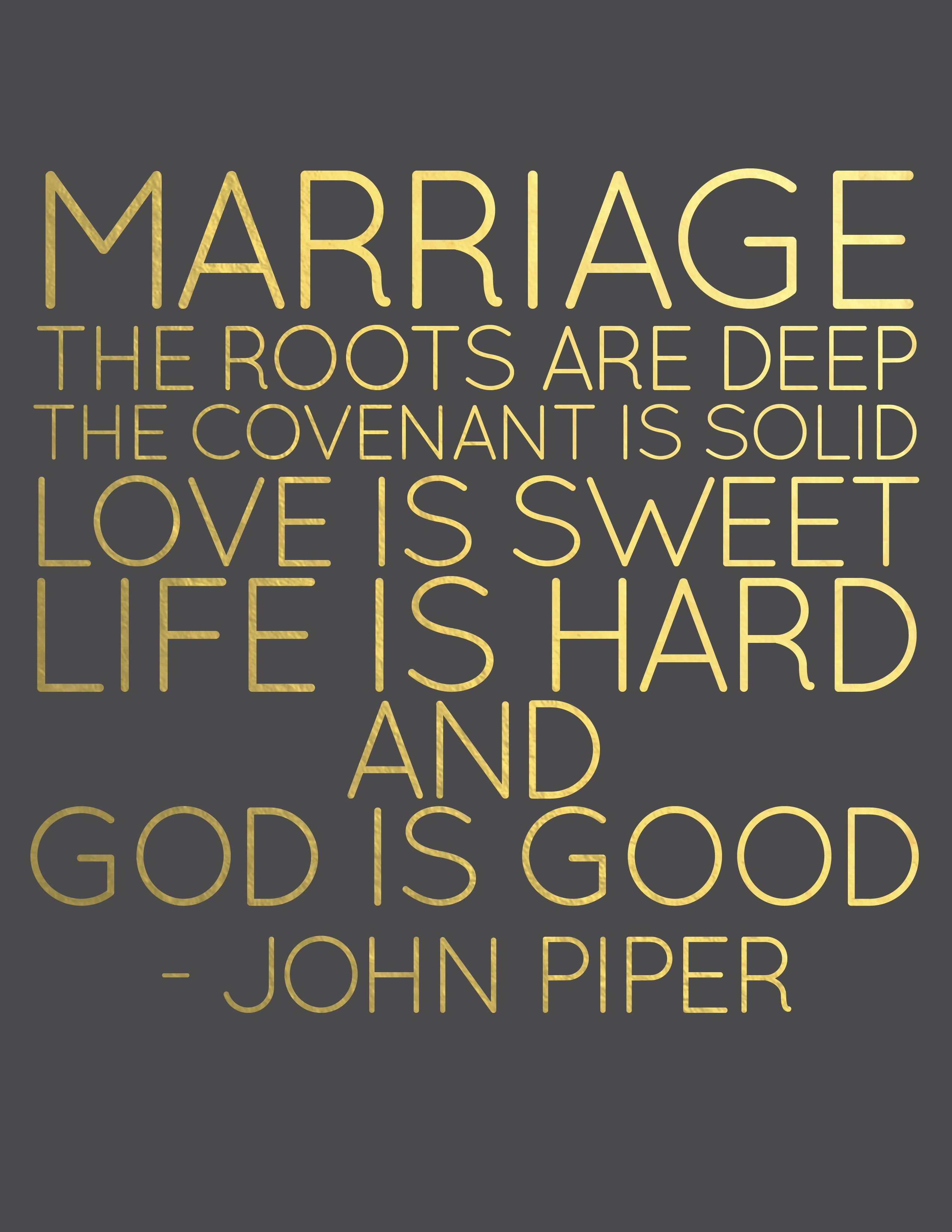 Marriage Quote John Piper Black And Gold Lettering Lenaephotography Weddings Words