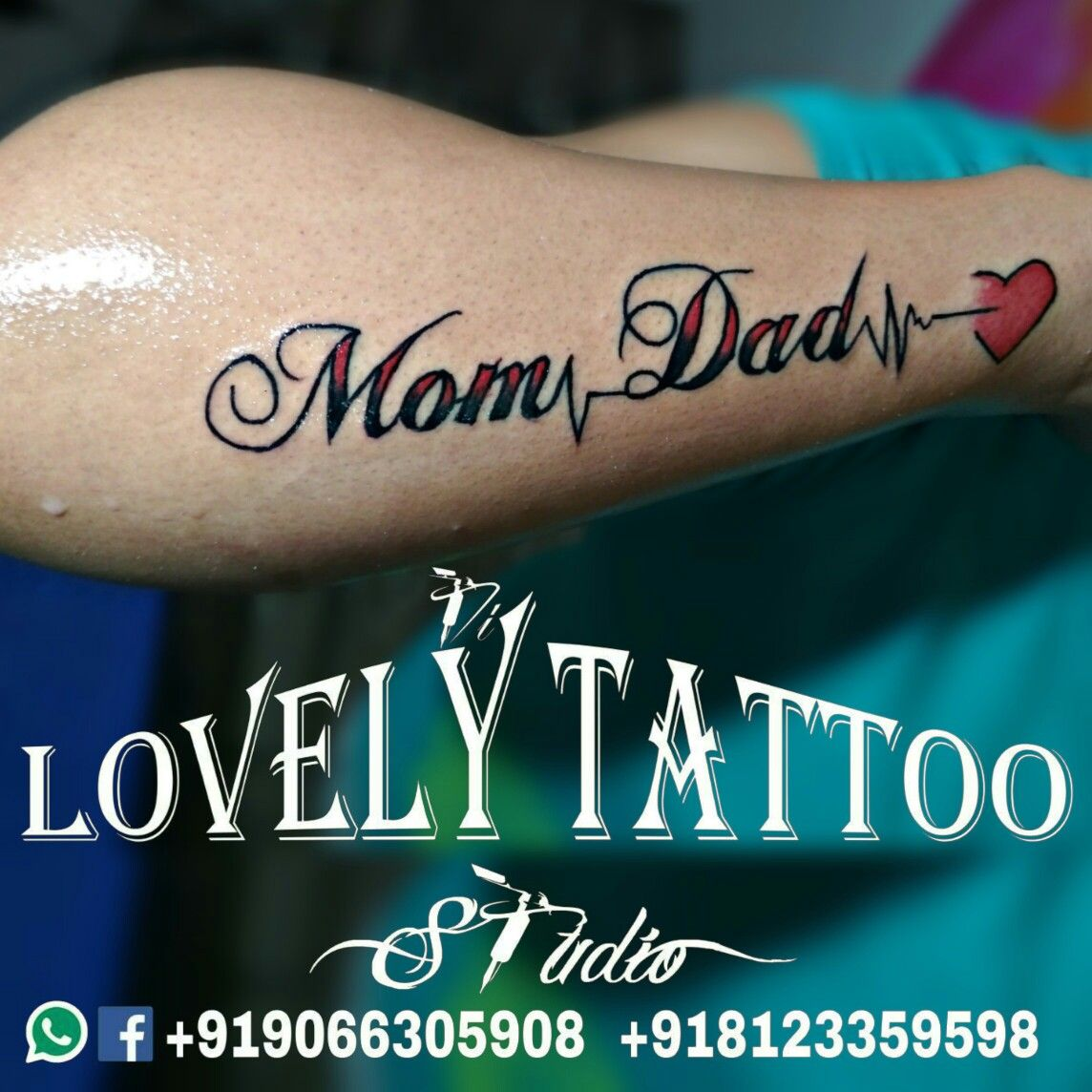 Love Of Mom Dad Tattoo Call Fr Appointment 9066305908