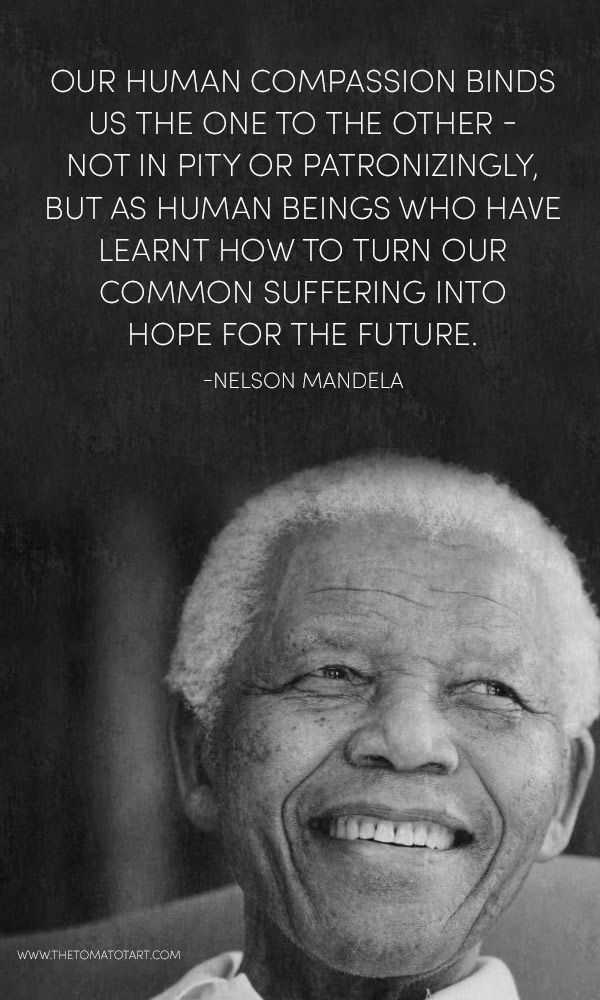 Nelson Mandela Quotes Rip Madiba The Tomato Tart Citazioni