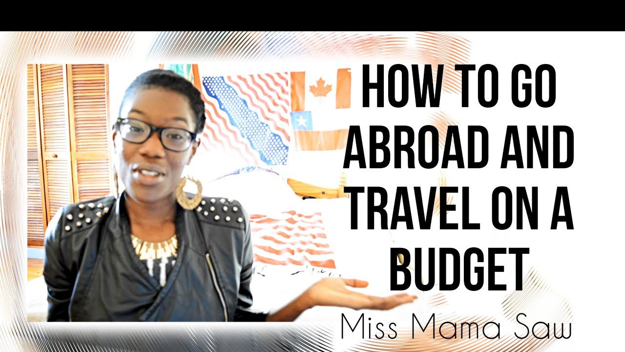 How to go abroad on a budget (student edition)