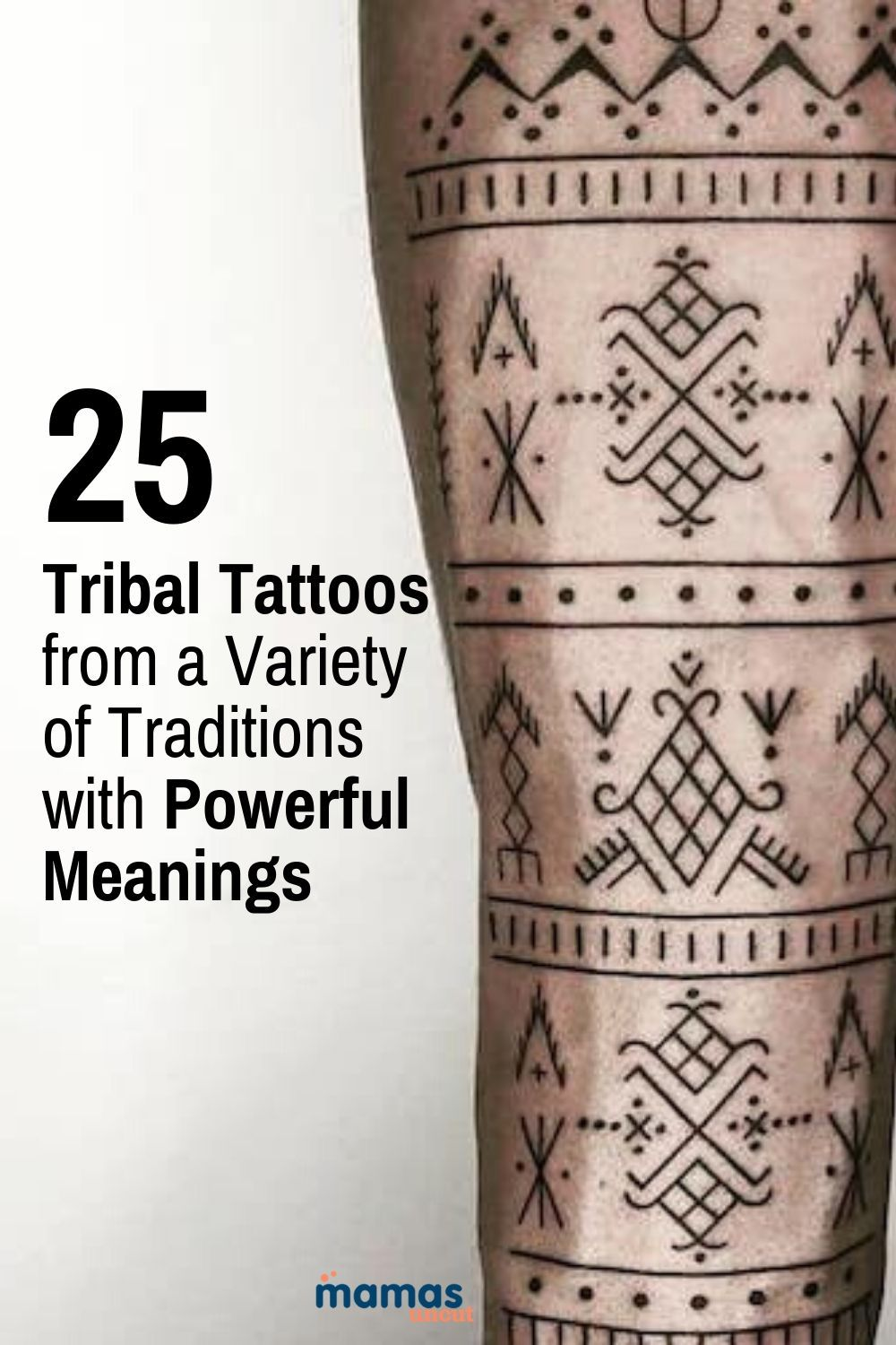 25 Tribal Tattoos from a Variety of Traditions and Places  Tribal tattoos reflect the cultural traditions of a variety of beliefs and values with time-honored practices that incorporate powerful symbols and designs.  #tattoos #polynesian #samoan #tribaltattoos