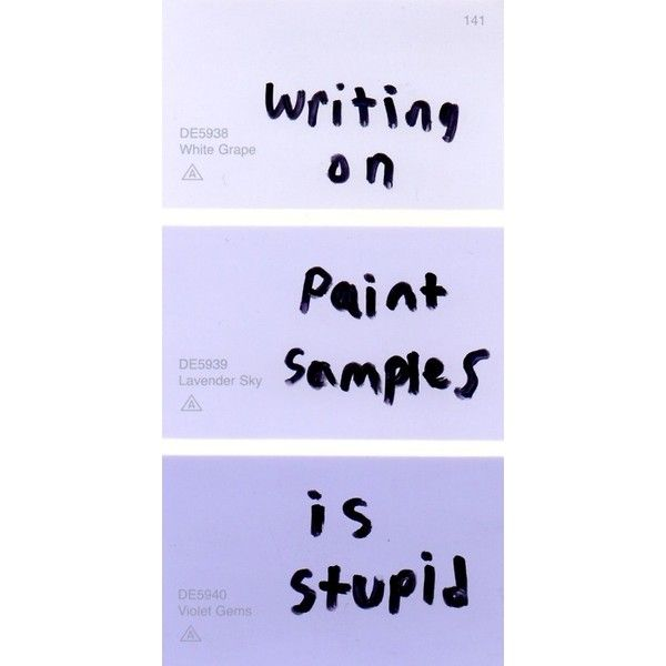 paint sample | Tumblr ❤ liked on Polyvore featuring fillers, words, quotes, purple, text, backgrounds, phrase and saying