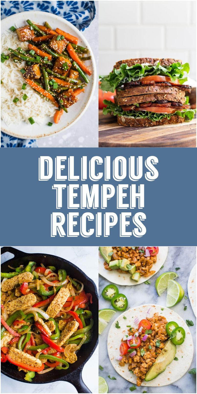 20 Of The Best Tempeh Recipes Out There All Easy To Make