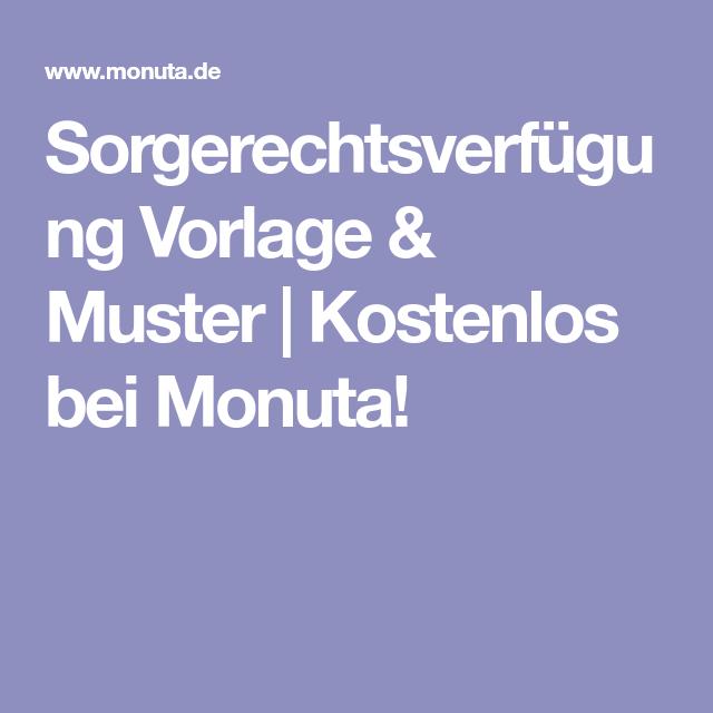 Sorgerechtsverfugung Vorlage Muster Kostenlos Bei Monuta Vorlagen Sorgen Muster