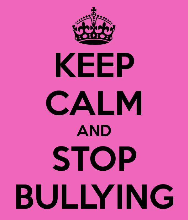 keep calm and no bullying | KEEP CALM AND STOP BULLYING - KEEP ...