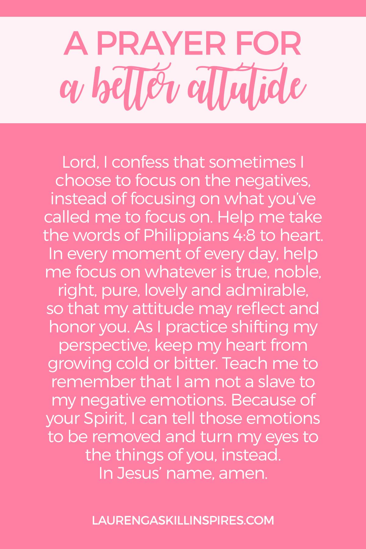 A Prayer for When You Need An Attitude Adjustment   Lauren Gaskill