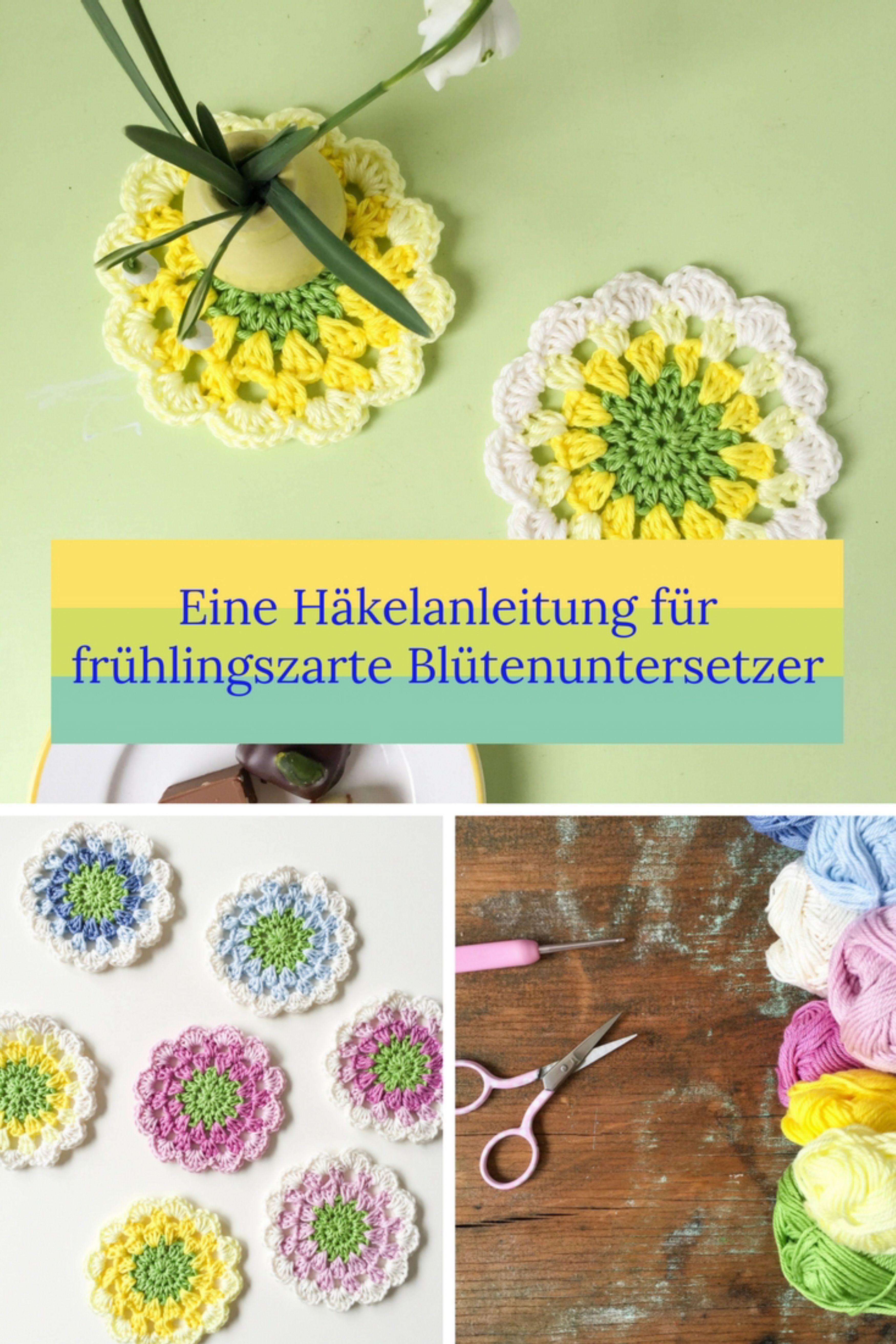 Eine Häkelanleitung Für Frühlingszarte Blumenuntersetzer Die