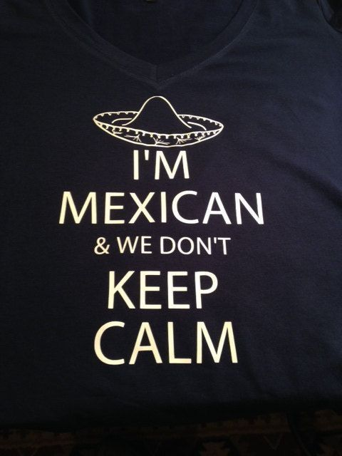 Pin By Ana Ruiz On Chicano Style Funny Mexican Quotes Mexican Funny Memes Mexican Quotes