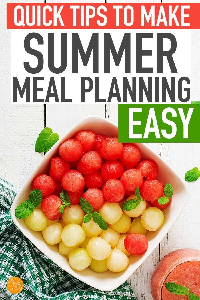 Quick Tips to Make Summer Meal Planning a Breeze images