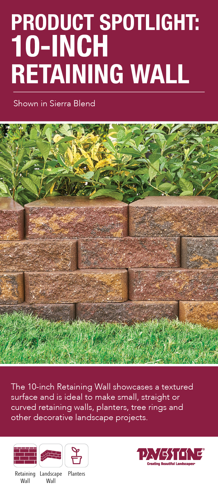 Product Spotlight 10 Inch Retaining Wall Pavestoneco Pavestone 10inchwall Retainingwall Gardenwall Retaining Wall Landscape Projects Concrete Garden