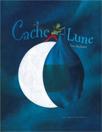 Cache-lune: Amazon.fr: Eric Puybaret: Livres