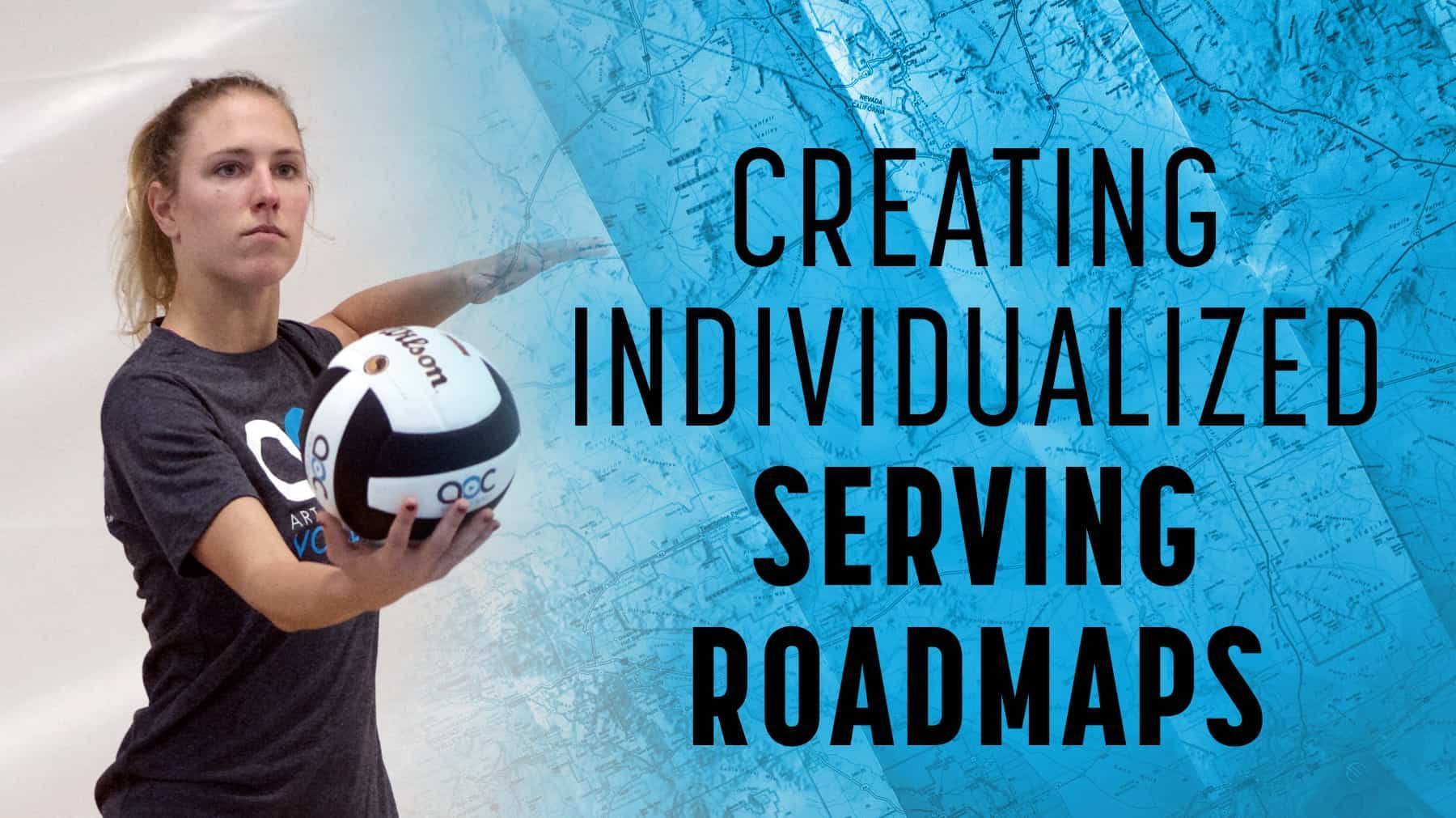 Creating Individualized Serving Roadmaps With Images Coaching Volleyball Volleyball Training Volleyball