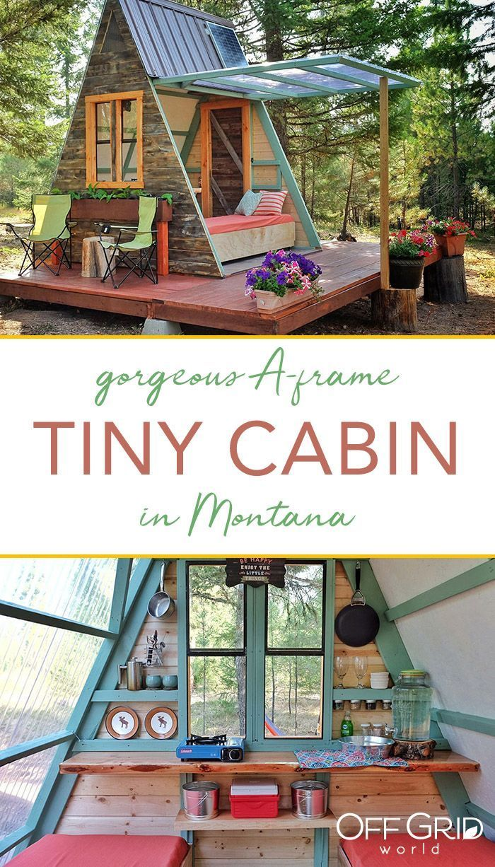 A Frame Tiny Guest Cabin in Montana Built for $700 f Grid World