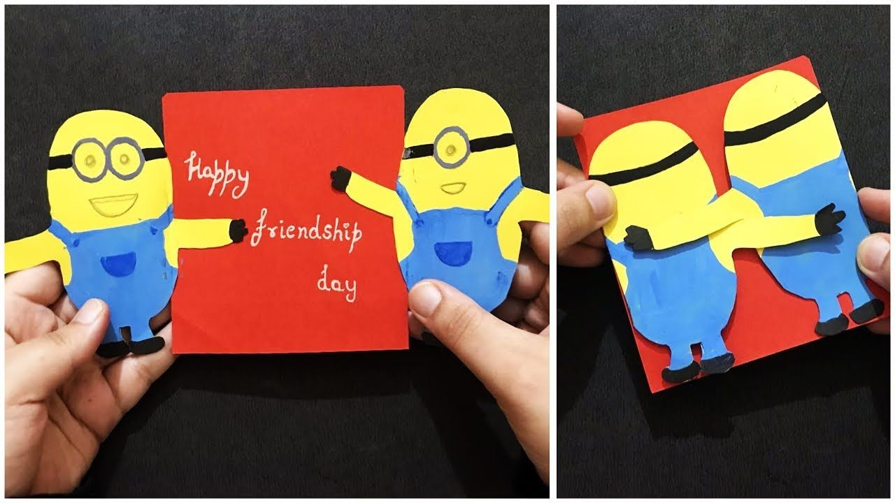 Handmade Friendship Day Card Minions Greeting Card Creative Gift Ideas Best Friend Crafts Friendship Gifts Diy Friendship Cards Diy