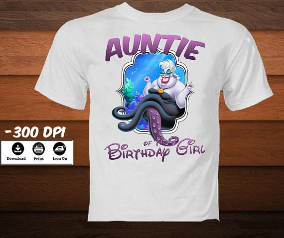 Ursula Little Mermaid Iron On Transfer Auntie Shirt Disney Birthday Ariel Of Bir