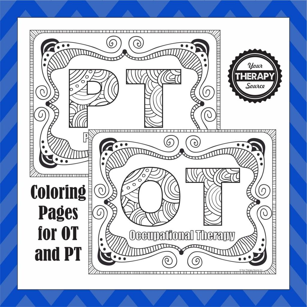 Ot And Pt Coloring Pages Update Added Slp Coloring Page Occupational Therapy Art Therapy Activities Pediatric Physical Therapy
