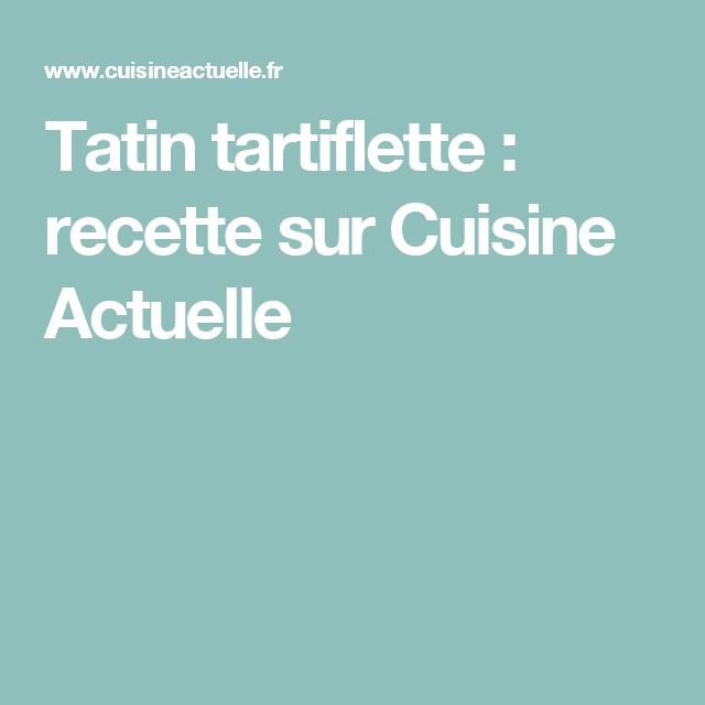 Tatin tartiflette - Recettes